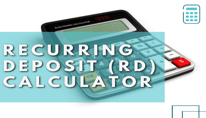 Recurring Deposit (RD) Calculator