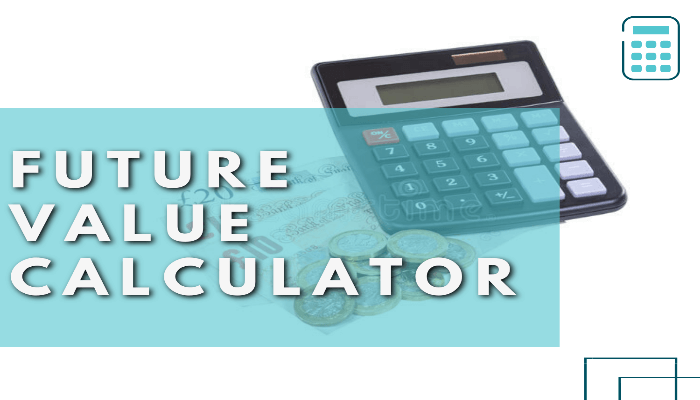 Future Value (FV) Calculator