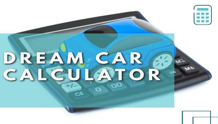Dream Car Calculator