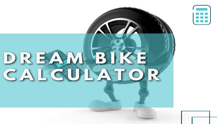 Dream Bike Calculator