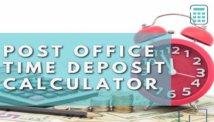 Post Office Time Deposit Calculator