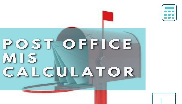 Post Office MIS Calculator