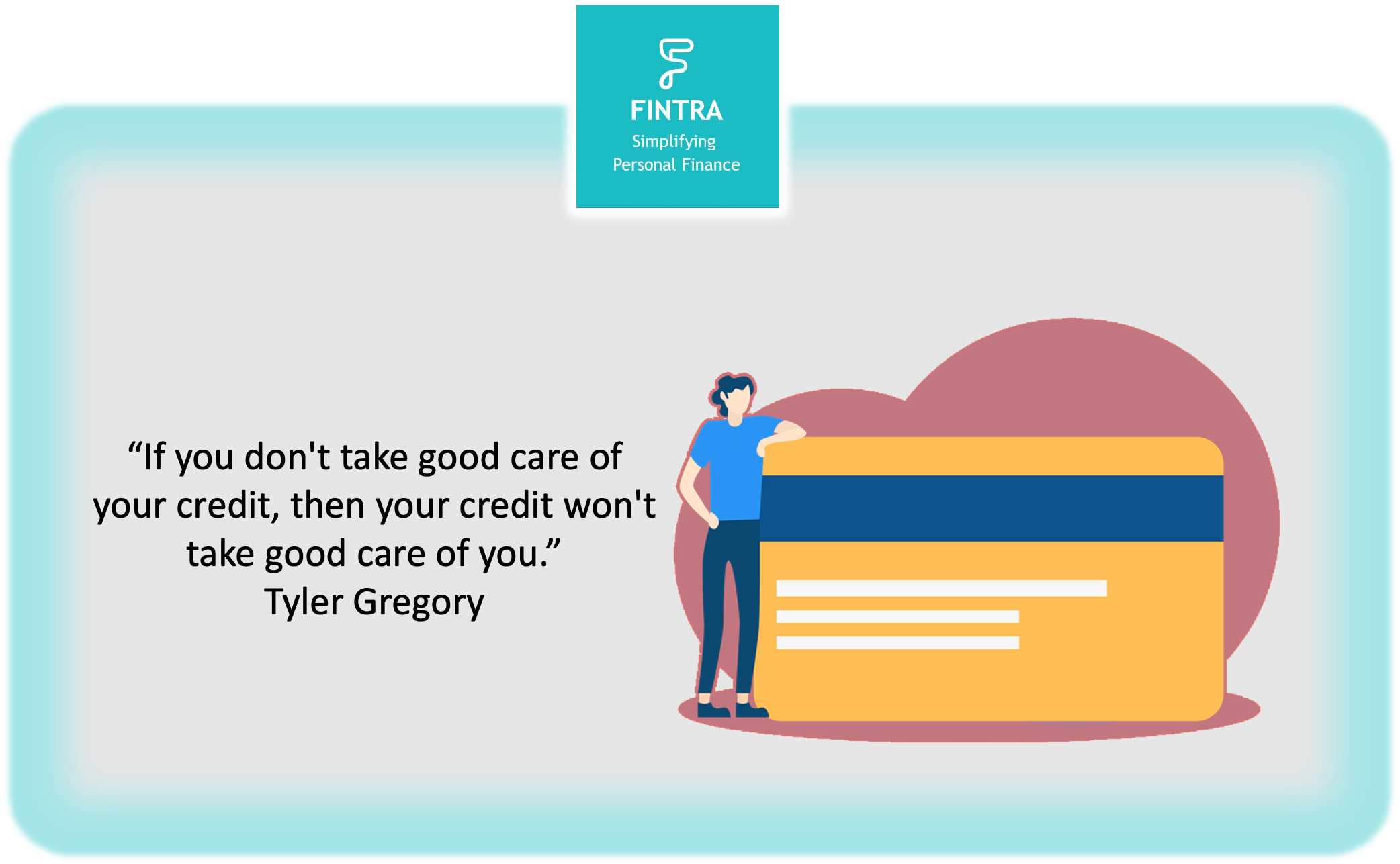 If You Don't Take your Good Care of Your Credit