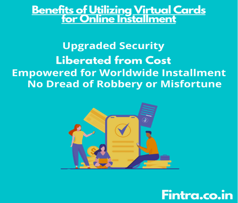 Benefits of Virtual Cards