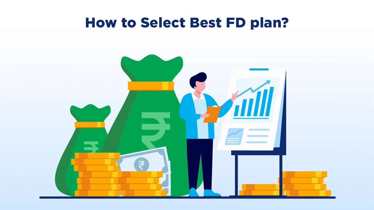 how to select fd plan