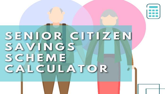 Senior Citizen Savings Scheme Calculator