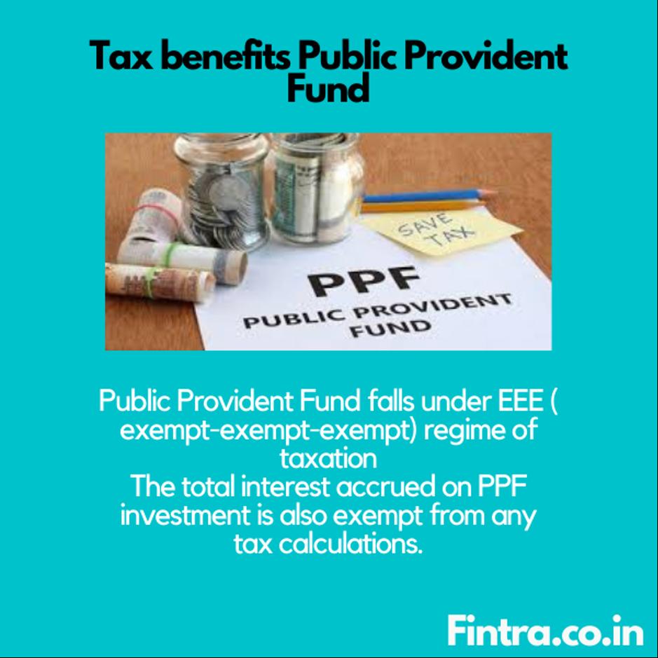 Tax Benefits Public Provident Fund