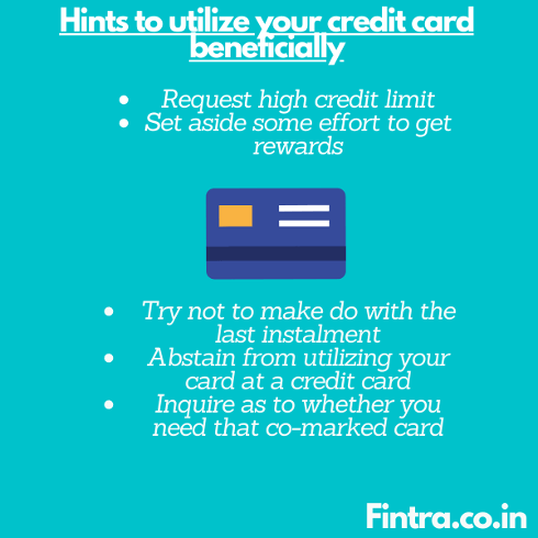 Utilize Credit Card Beneficially